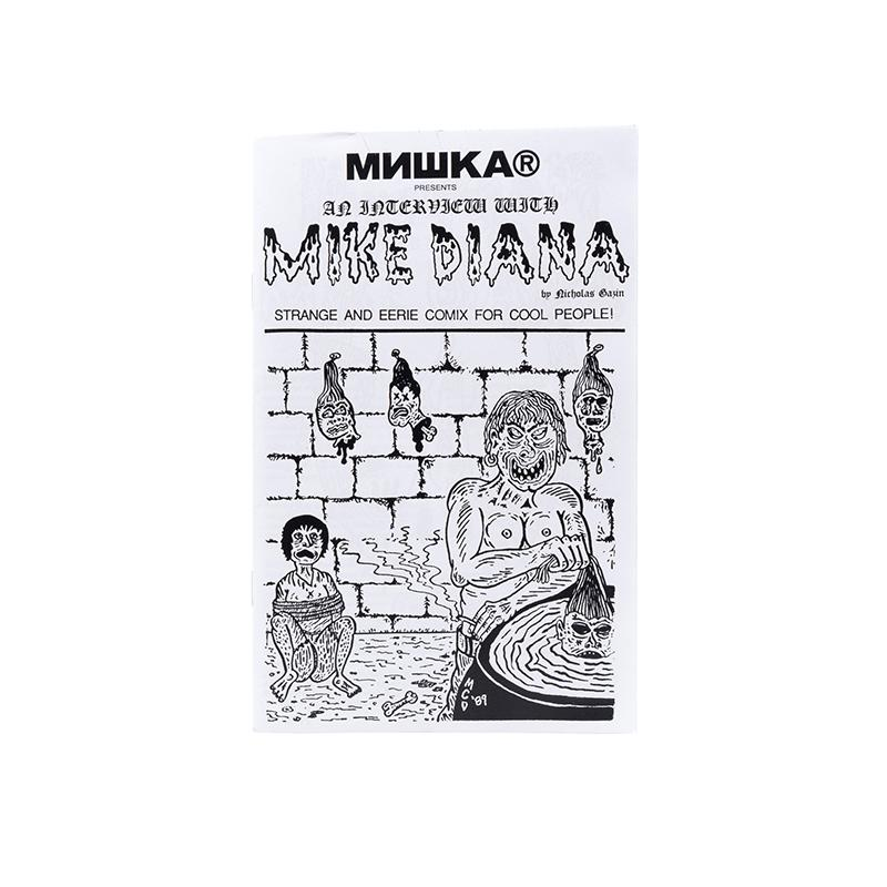Mike Diana Interview Zine - Mishka