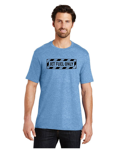 Jet Fuel Only - Unisex Short Sleeve - DogHouse Graphix,LLC