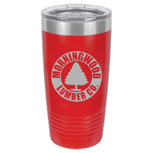 Morningwood Lumber Co. Powder Coated Tumbler - DogHouse Graphix,LLC
