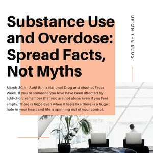 Substance Use and Overdose: Spread Facts, Not Myths