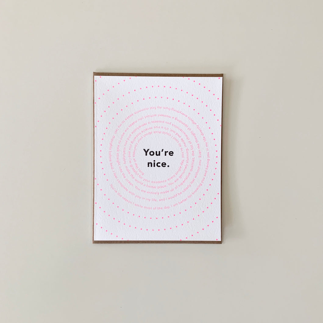 You're Nice Emotional Spiral Card