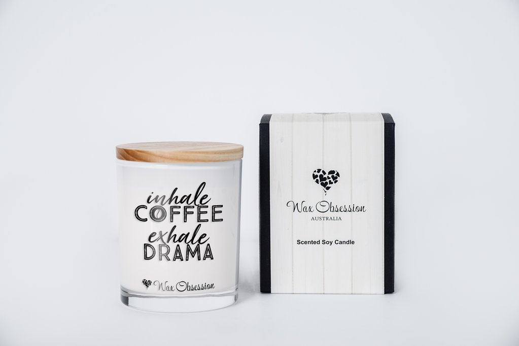 Quote Candle - Inhale Coffee Exhale Drama