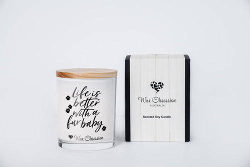 Quote Candle - Life Is Better With A Fur Baby