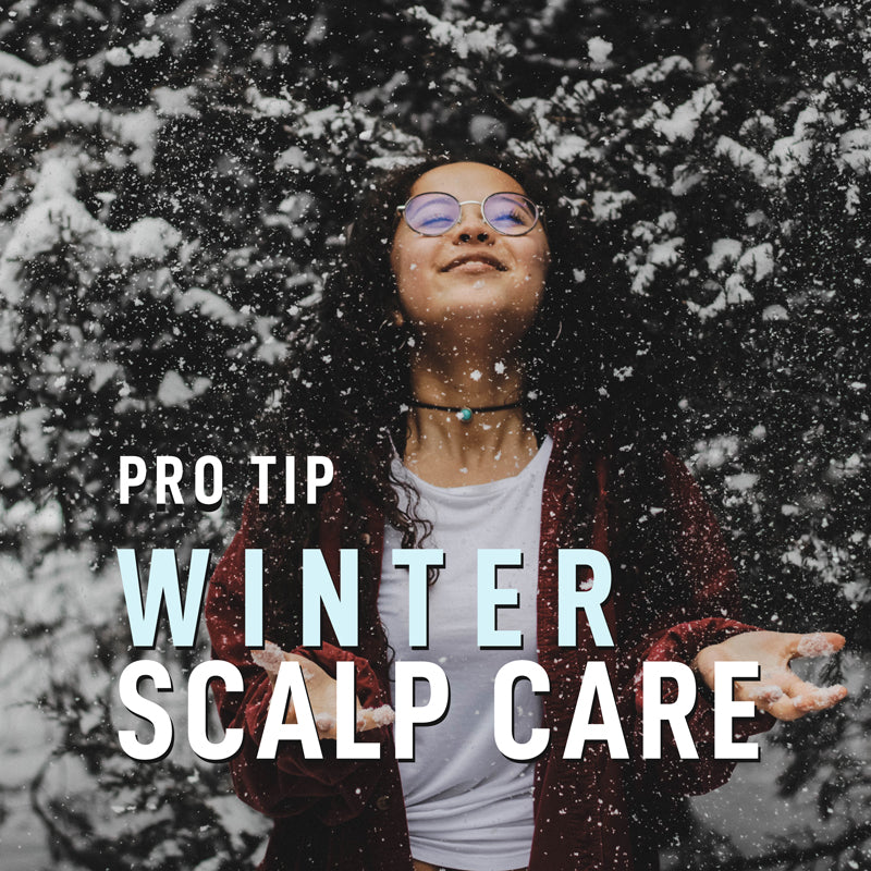 Winter Scalp Care:  Nourish, Moisturize, and Protect.