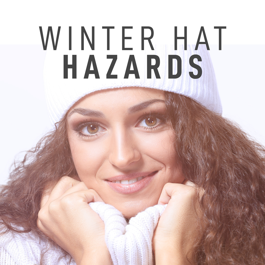Winter Hat Hazards