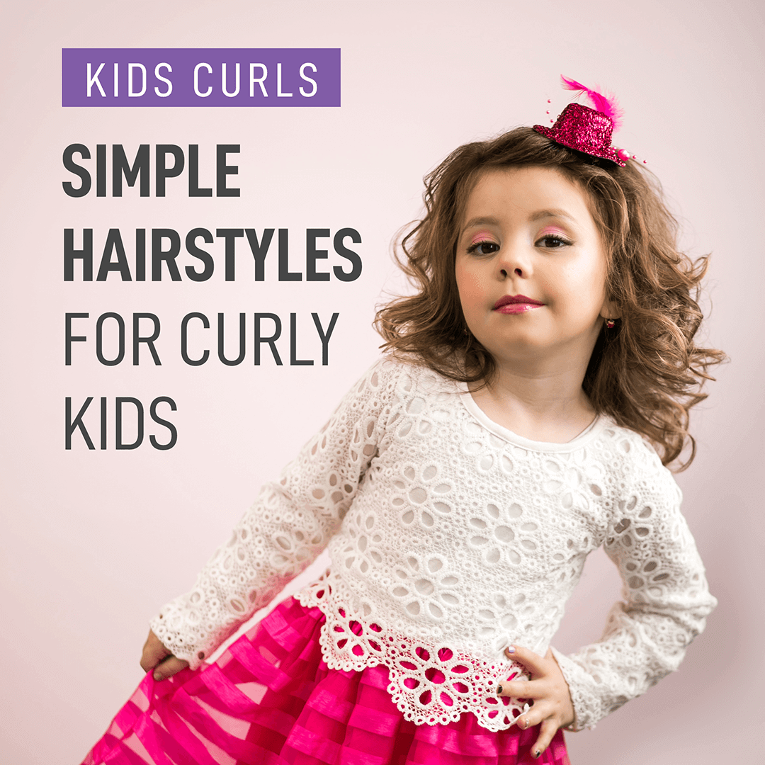 Simple Hairstyles For Curly Kids Curl Keeper Curly Hair