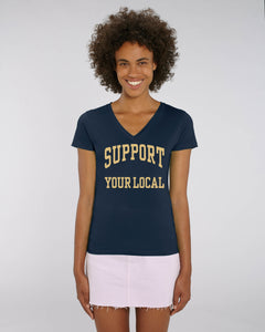 SUPPORT YOUR LOCAL womens v-neck t-shirt