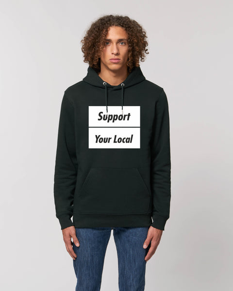 SUPPORT YOUR LOCAL hooded sweatshirt