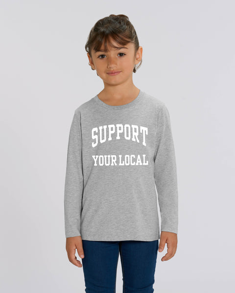 SUPPORT YOUR LOCAL kids longsleeve t-shirt