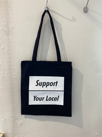 SUPPORT YOUR LOCAL canvas bag