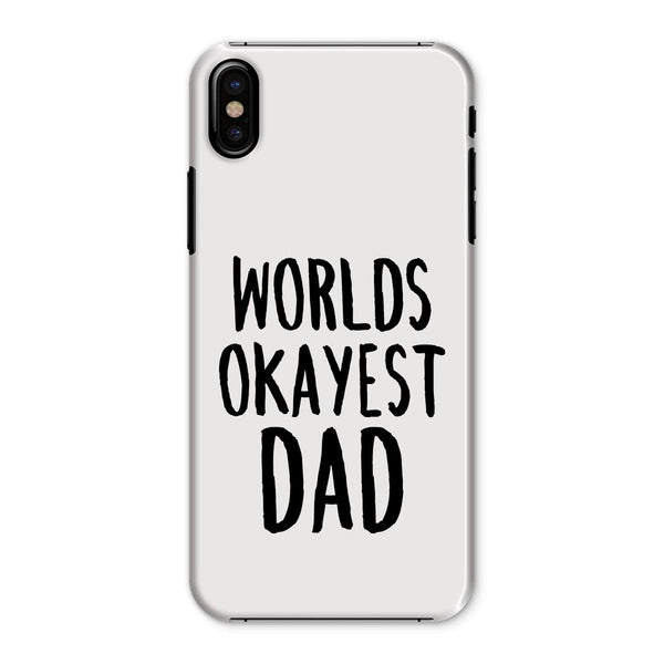 Worlds Okayest Dad Phone Case