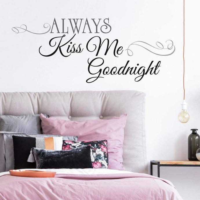 Always Kiss Me Wall Decals