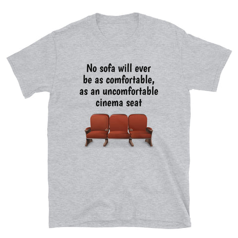(BRITISH WORDING) NO SOFA...CINEMA. Short-Sleeve Unisex T-Shirt