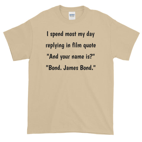 JAMES BOND QUOTE. Short Sleeve T-Shirt