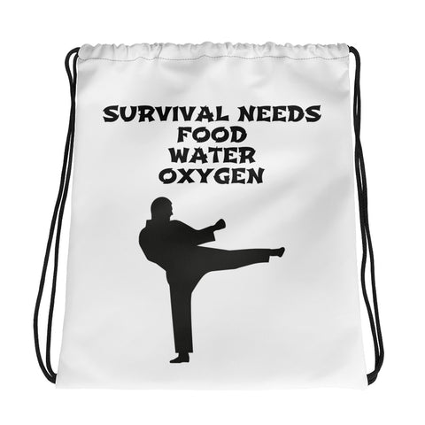 SURVIVAL  NEEDS FOOD, WATER, OXYGEN (KARATE) Drawstring bag
