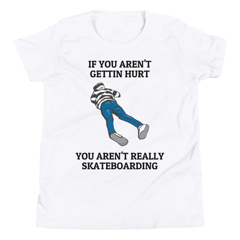 GETTIN HURT. SKATEBOARDING. YOUTH/KIDS Short Sleeve T-Shirt