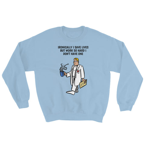 DOCTOR (MALE)/NURSE/HOSPITAL.Sweatshirt