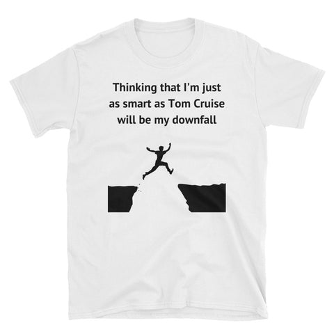 AS SMART AS TOM CRUISE. EXTREME SPORTS. Short-Sleeve Unisex T-Shirt