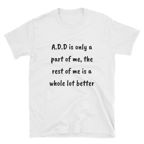 A.D.D. Short-Sleeve Unisex T-Shirt