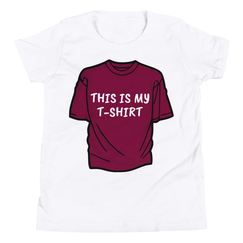 THIS IS MY T-SHIRT. YOUTH/KIDS. Short Sleeve T-Shirt