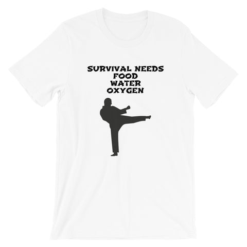 SURVIVAL  NEEDS FOOD WATER OXYGEN (KARATE)Short-Sleeve Unisex T-Shirt