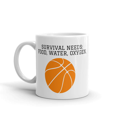 SURVIVAL NEEDS (BASKETBALL) MUG