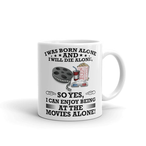 AT THE MOVIES ALONE MUG. MM9