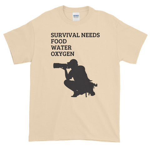 SURVIVAL  NEEDS FOOD WATER OXYGEN (PHOTOGRAPHY) Short-Sleeve T-Shirt