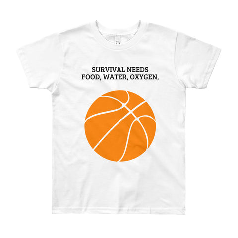 SURVIVAL NEEDS FOOD  WATER OXYGEN (BASKETBALL). YOUTH/KIDS. Short Sleeve T-Shirt