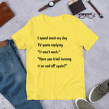 THE I.T. CROWD QUOTE. Short-Sleeve Unisex T-Shirt