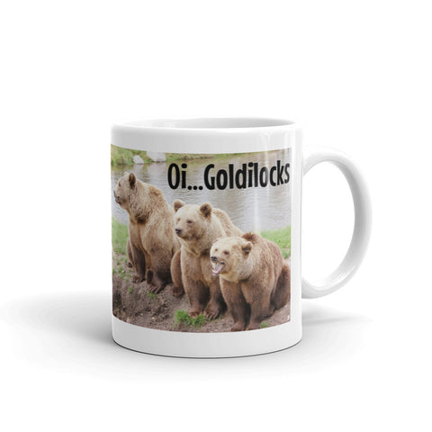 Oi Goldilocks. Mug62