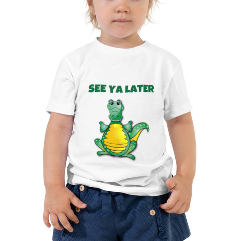 SEE YA LATER (ALLIGATOR) Toddler Short Sleeve Tee