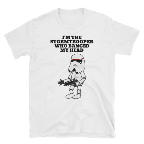 I'M THE STORMTROOPER (STAR WARS) Short-Sleeve Unisex T-Shirt