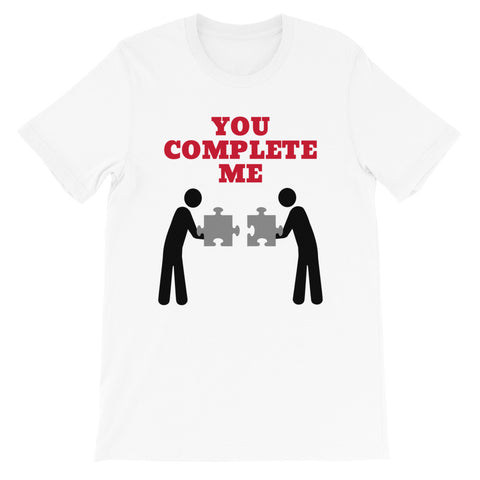 YOU COMPLETE ME (GAY PRIDE/JERRY MAGUIRE) Short-Sleeve Unisex T-Shirt