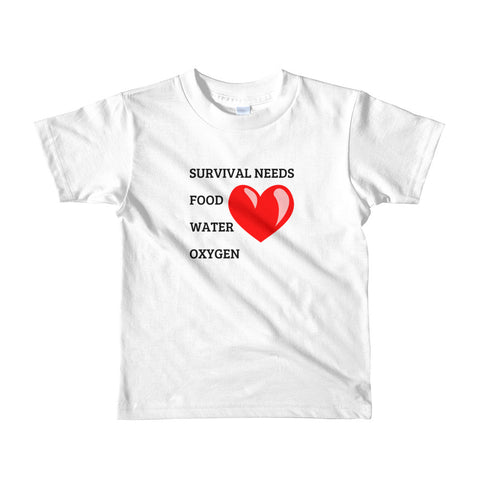 SURVIVAL NEEDS FOOD WATER OXYGEN  (LOVE) YOUTH/KIDS. Short sleeve kids t-shirt