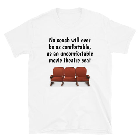 (AMERICAN WORDING) NO COUCH...MOVIE THEATRE. Short-Sleeve Unisex T-Shirt