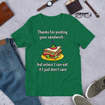 THANKS FOR POSTING YOUR SANDWICH...Short-Sleeve Unisex T-Shirt