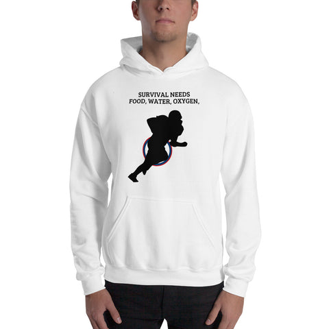 AMERICAN FOOTBALL. SURVIVAL NEEDS, FOOD WATER OXYGEN (FOOTBALL) Hooded Sweatshirt