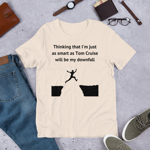 AS SMART AS TOM CRUISE. Short-Sleeve Unisex T-Shirt