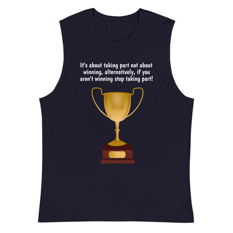 IT'S ABOUT THE WINNING. Muscle Shirt