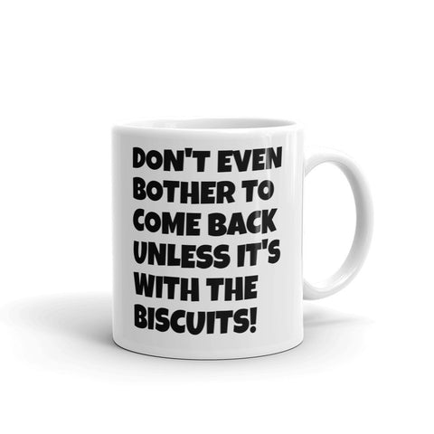 DON'T EVEN BOTHER... BISCUITS (CHRISTMAS GIFT) BOMUG35