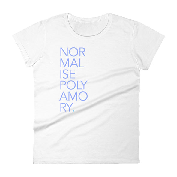 Normalise Polyamory Women's Tee (Stacked Edition) (UK Spelling)