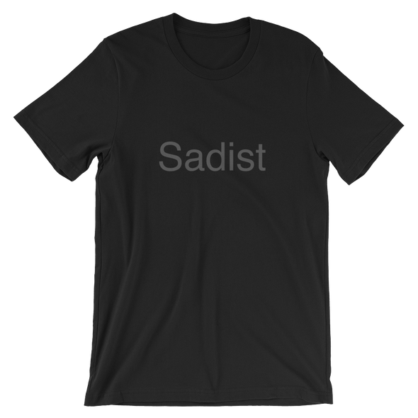 "Short-Sleeve ""Sadist"" Black-On-Black Unisex T-Shirt"