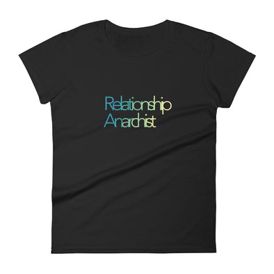 "Women's ""Relationship Anarchist"" short sleeve t-shirt"