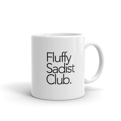 Fluffy Sadist Club Mug