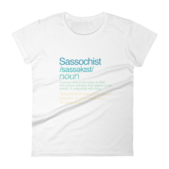 Sassochist Meaning Tee