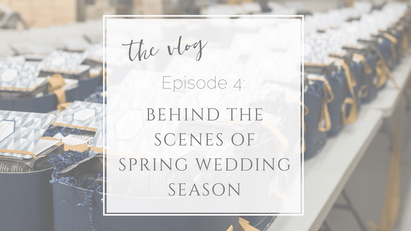 Vlog Episode 4 // Behind The Scenes of Gifting Business Marigold & Grey's Spring Wedding Season