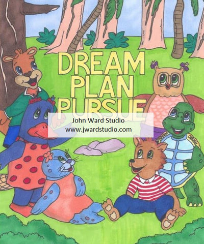 Dream Plan Pursue illustrated by John Ward
