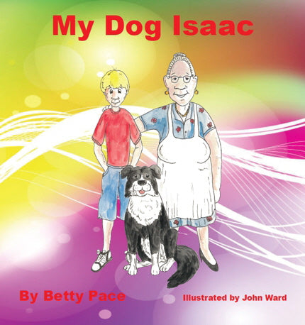 My Dog Isaac Illustrated by John Ward