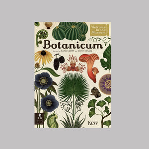 Bonnier Books Templar Publishing Botanicum - Kathy Willis/Katie Scott